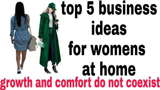 Top 5 Business Ideas For Women's at home