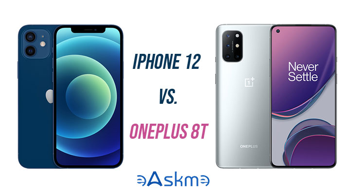 Which to Buy? iPhone 12 or OnePlus 8T? eAskme