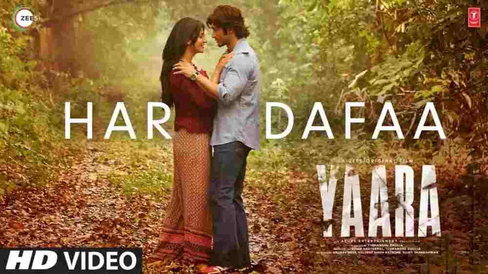 Har Dafaa Lyrics - Yaara Movie