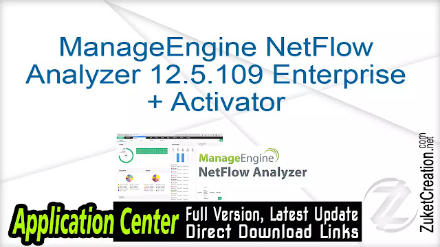 ManageEngine NetFlow Analyzer 12.5.109 Enterprise + Activator