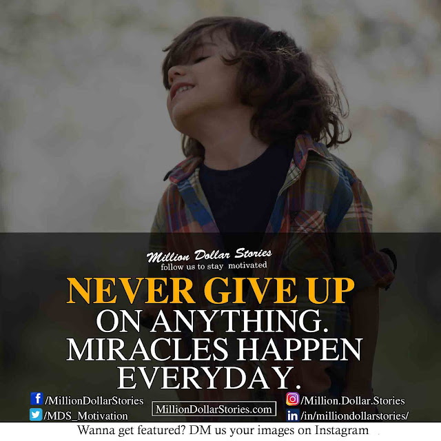never give up on your dreams ( Motivational Morning Quotes Image )