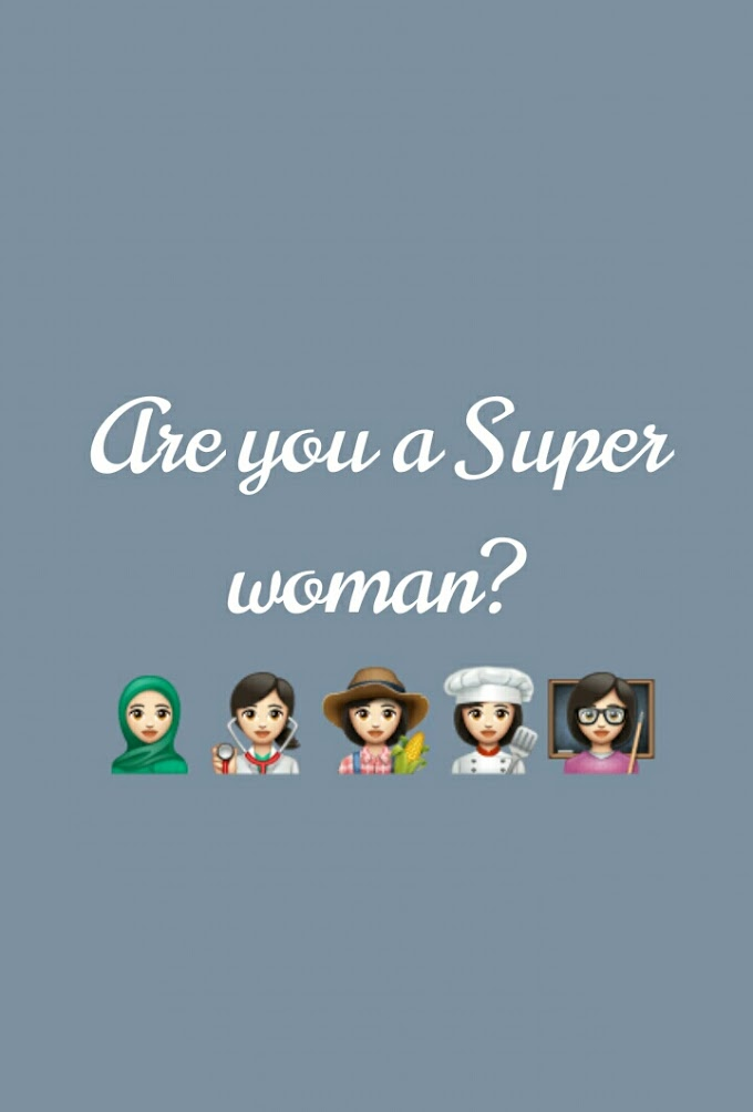 Are you a Super-woman?