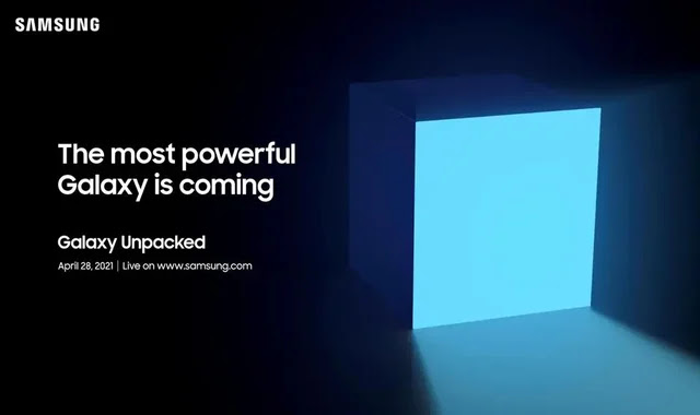 Samsung is looking forward to the most powerful Galaxy device coming on April 28th