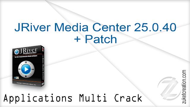 JRiver Media Center 25.0.40 + Patch  |  73.8 MB