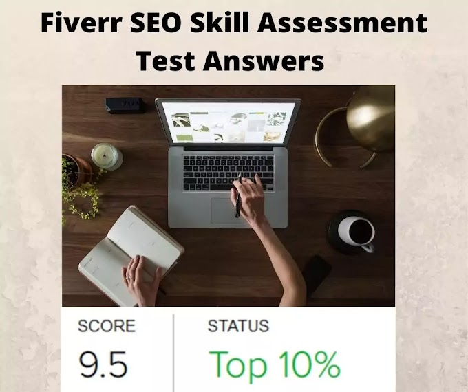 Fiverr SEO Skill Assessment Test Answers 2021 For you