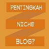 Niche Blog  Ini Berpotensi Banyak Dicari, Ramai Pengunjung  dan Paling Populer untuk Mendongkrak Pengunjung