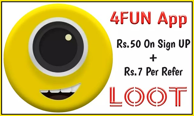 (Loot) 4FUN App- Rs.50 On Sign UP+Rs.7 Per Refer