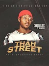 [MUSIC] CyFha Linz ft Dj Yelly - THAH STREET (Prod. By Unlished Chada) || Mp3 Download