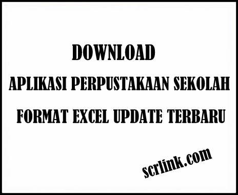 Download Update Aplikasi Perpustakaan Sekolah Format Excel