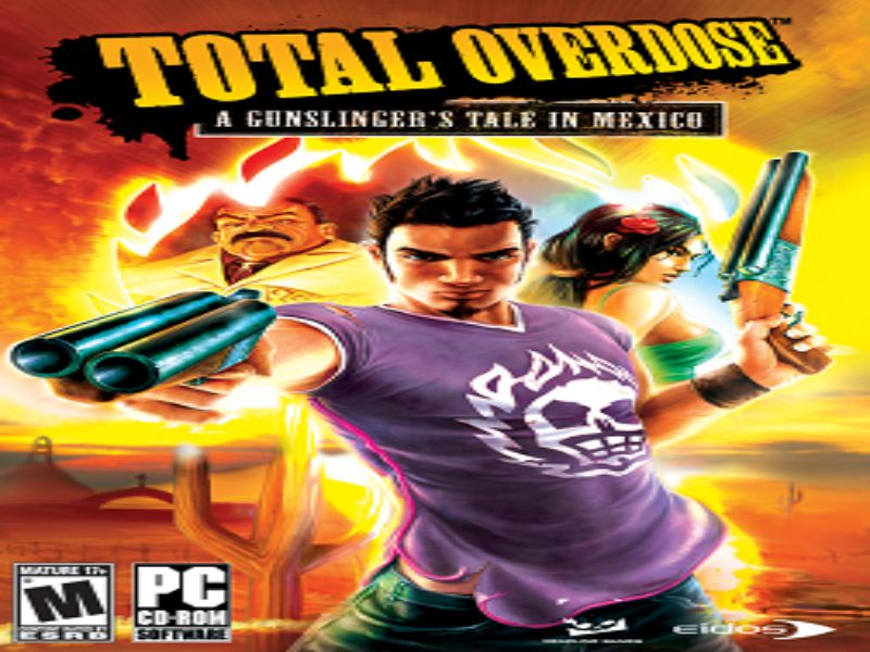 Download Total Overdose Game PC Free Highly Compressed