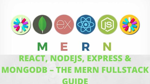 REACT, NODEJS, EXPRESS & MONGODB – THE MERN FULLSTACK GUIDE
