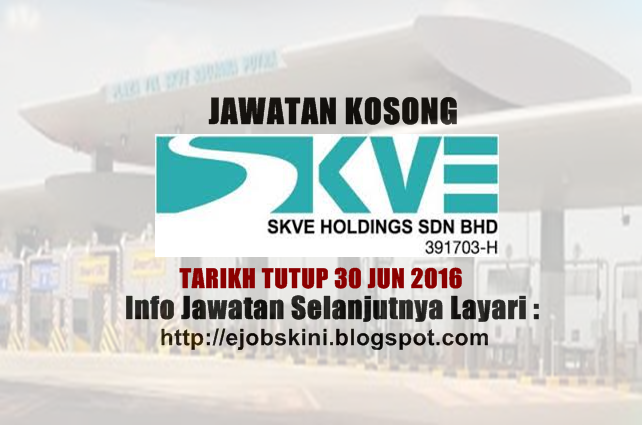 Jawatan Kosong SKVE Holdings Sdn Bh