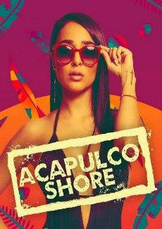 Assistir Acapulco Shore 6