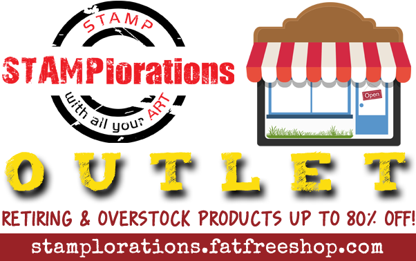 STAMPlorations Outlet - CLOSED until 12/6