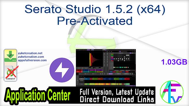 Serato Studio 1.5.2 (x64) Pre-Activated
