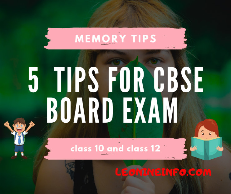 5 tips for CBSE board exam class 12 and class 10 |Memory tips