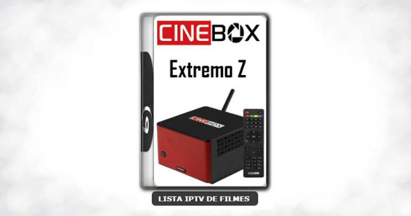 Cinebox Extremo Z Melhorias no IKS Nova Atualização