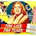 Filme: Lágrimas Tardias (1949)