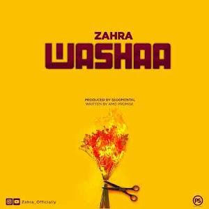 Download Mp3 | Zahra - Washaa