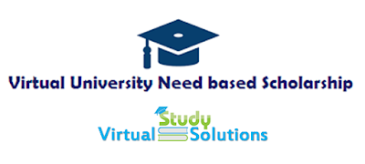 Virtual University Need based Scholarship Spring 2017