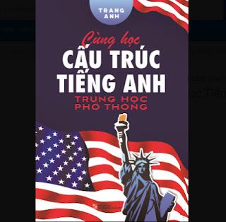 Cùng Học Cấu Trúc Tiếng Anh Trung Học Phổ Thông ebook PDF EPUB AWZ3 PRC MOBI