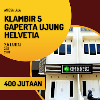 Rumah Murah Ready 2,5 Lantai Hanya 400 Jutaan Komplek Anissa Lala Klambir 5 Gaperta Ujung Helvetia Medan