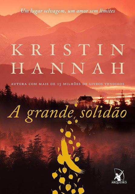 A grande solidão - Kristin Hannah