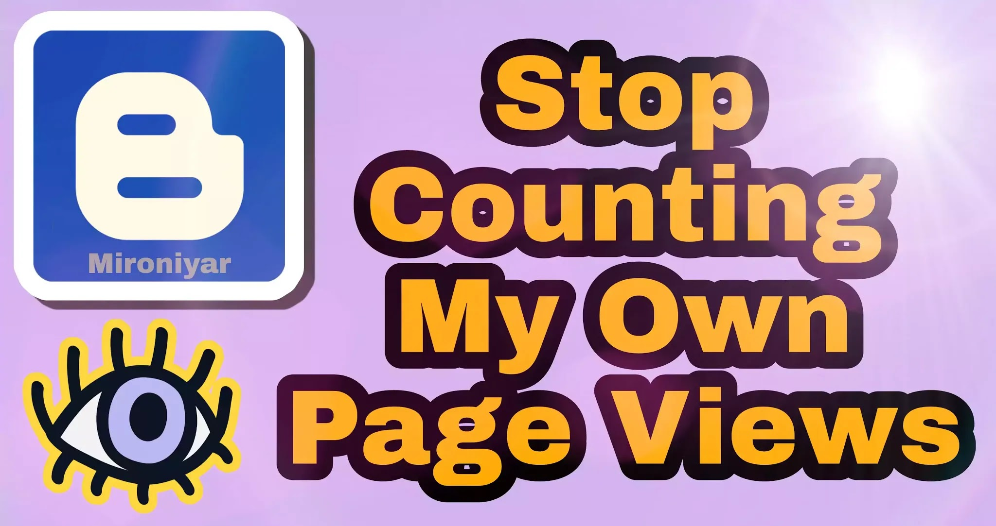 How to Stop Counting My Own Page Views on Blogger