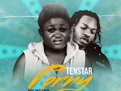 DOWNLOAD MP3: Tenstar - Porny ft. Naira Marley (Soapy Cover)