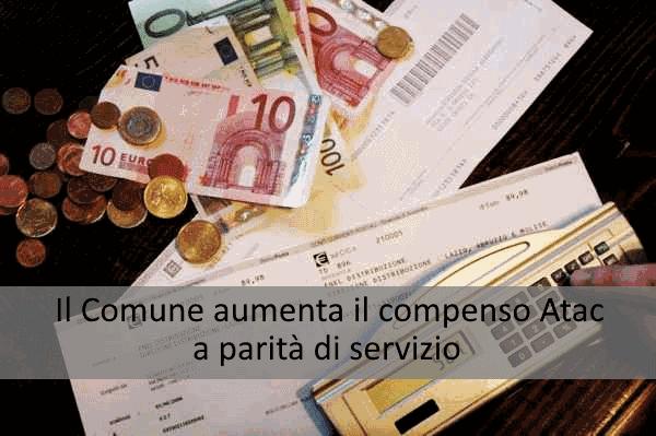 Il Comune aumenta il compenso per ATAC a parità di servizio