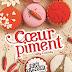 Les filles au chocolat, tome 6.5 : Coeur piment