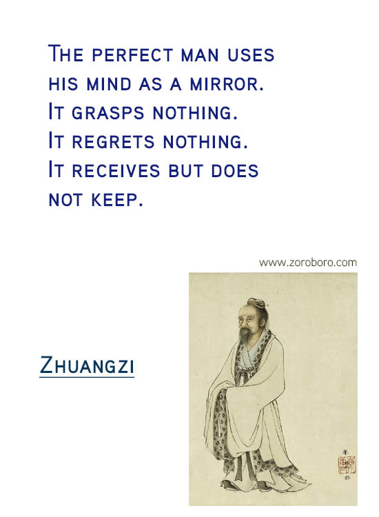 Zhuangzi Quotes. Desire , Knowledge , Zhuangzi Taoism Quotes, Joy , Zhuangzi Philosophy Wisdom Quotes. Zhuang Zhou Life Inspirational Quotes