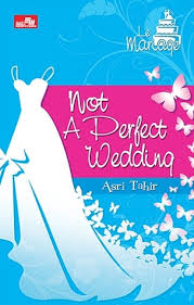 Asri Tahir - Not A Perfect Wedding