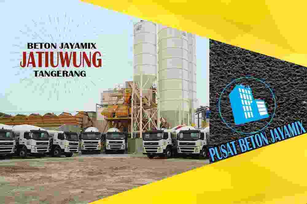 jayamix Jatiuwung, jual jayamix Jatiuwung, jayamix Jatiuwung terdekat, kantor jayamix di Jatiuwung, cor jayamix Jatiuwung, beton cor jayamix Jatiuwung, jayamix di kecamatan Jatiuwung, jayamix murah Jatiuwung, jayamix Jatiuwung Per Meter Kubik (m3)