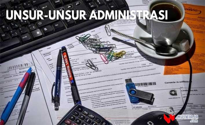 Unsur-unsur Administrasi