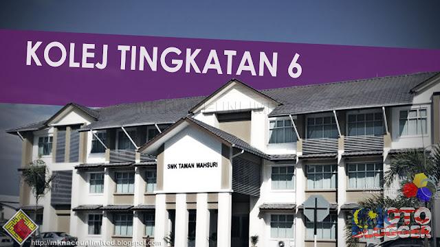 10 pusat Tingkatan Enam Mod 1 di seluruh negara kini dikenali sebagai Kolej Tingkatan Enam