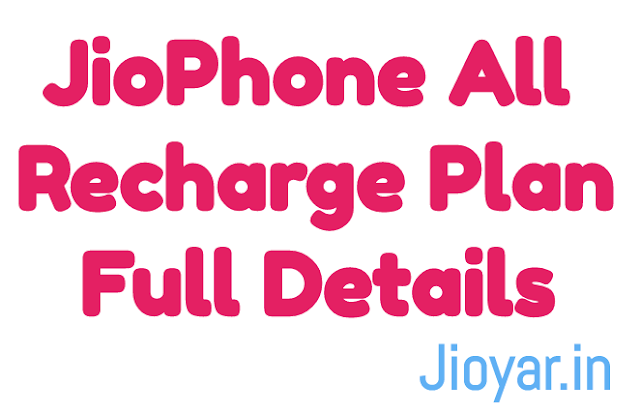 Jiophone All Recharge Plans