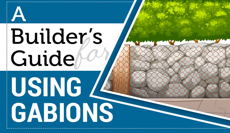A Builder's Guide for Using Gabions