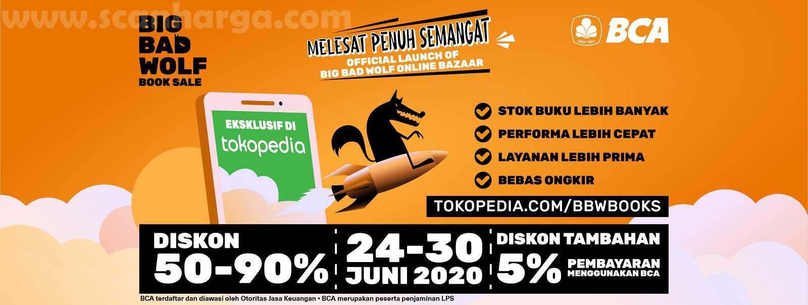 Promo Big Bad Wolf Online Via Tokopedia dan BCA Periode 24 - 30 Juni 2020