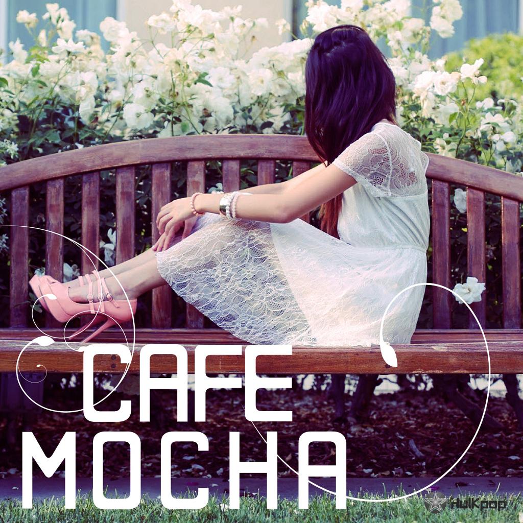 [Single] Caffe Mocha – 세상 누구보다