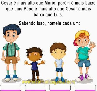 Cesar é mais alto que Mario, porém é mais baixo que Luis...