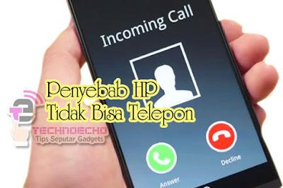 penyebab hp tidak bisa telepon berdasarkan keterangan panggilan