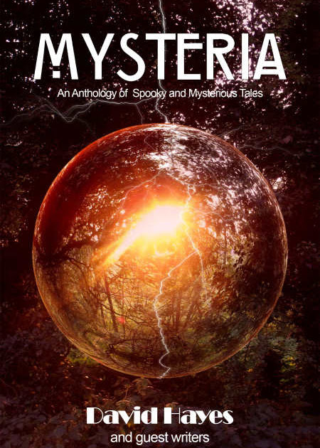 FREE DOWNLOAD - Mysteria - An anthology of spooky and mysterious tales