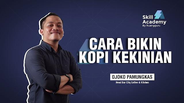 Siap Kerja di Kedai Kopi: Belajar Bikin Kopi Kekinian ala Barista (Peracik Kopi) - www.killAcademy.com | www.Prakerja.go.id