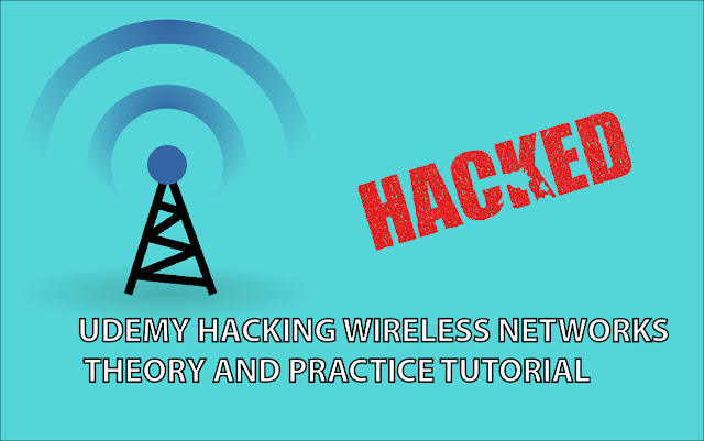 UDEMY HACKING WIRELESS NETWORKS  THEORY AND PRACTICE TUTORIAL_BY YOGICREATION