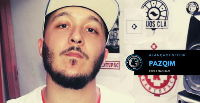 """O rapper Pazqim lança o álbum """"Raps e mais Raps"""""""