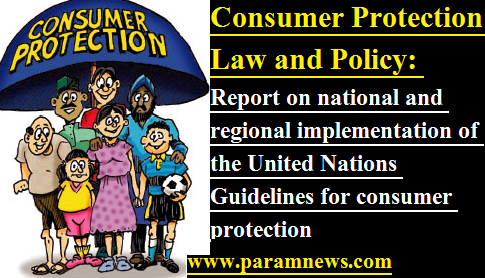 consumer-protection-law-and-policy-paramnews-report-at-geneva