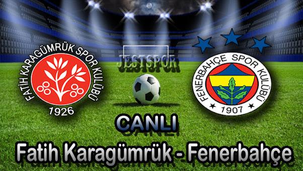 Fatih Karagümrük - Fenerbahçe Jestspor izle
