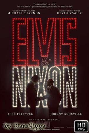 Elvis y Nixon [2016] [Latino-Ingles] HD 1080P [Google Drive] GloboTV