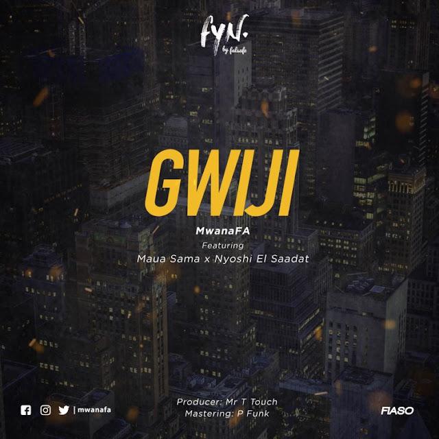 """""""Gwiji""""  Mwana FA Featuring Maua Sama"""